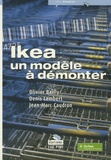 Olivier Bailly et Jean-Marc Caudron - Ikea : un modèle à démonter.