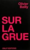 Olivier Bailly - Sur la grue.