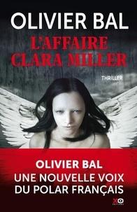 Epub books à télécharger gratuitement pour mobile L'affaire Clara Miller 9782374481753