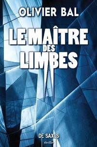 Olivier Bal et Sam Souibgui - Thriller  : Le Maître des limbes.
