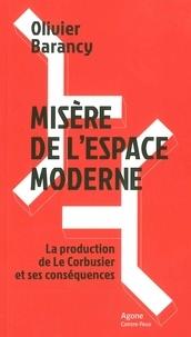 Misère de lespace moderne - La production de Le Corbusier et ses conséquences.pdf
