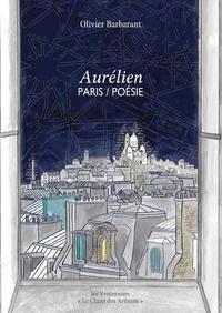 Olivier Barbarant - Aurélien Paris/poésie.
