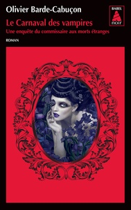 Le Carnaval des vampires - Une enquête du commissaire aux morts étranges.pdf