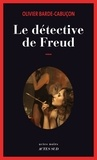 Olivier Barde-Cabuçon - Le détective de Freud.
