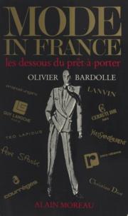 Olivier Bardolle - Mode in France - Les dessous du prêt à porter.