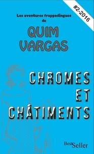 Olivier Bardy - Chromes et Châtiments.
