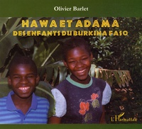 Olivier Barlet - Hawa et Adama - Des enfants du Burkina Faso.