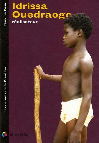 Olivier Barlet - Idrissa Ouedraogo réalisateur.