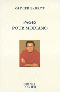Olivier Barrot - Pages pour Modiano.