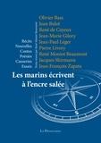 Olivier Bass et Jean Bulot - Les marins écrivent à l'encre salée.