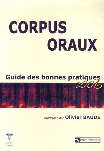 Olivier Baude - Corpus oraux - Guide des bonnes pratiques.