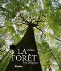 Olivier Baudry et Frédéric Demeuse - La forêt en Belgique.