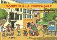 Olivier Bauza et D Balloon - Scrutin à la provençale Tome 2 : La gloire de mon maire !.