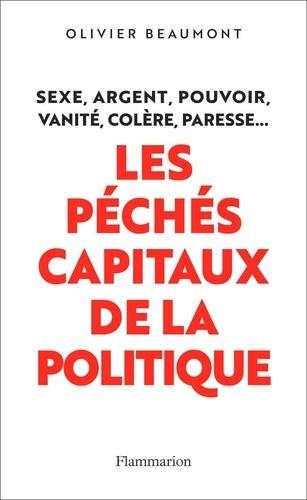 Les péchés capitaux de la politique - Format ePub - 9782081468801 - 13,99 €