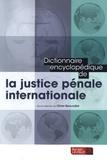 Olivier Beauvallet - Dictionnaire encyclopédique de la justice pénale internationale.