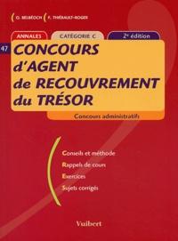 Olivier Belbéoch et Françoise Thiébault-Roger - Concours d'agent de recouvrement du Trésor Catégorie C.