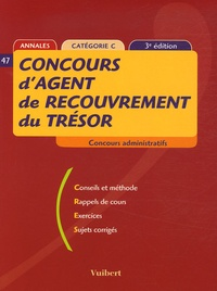 Olivier Belbéoch et Françoise Thiébault-Roger - Concours d'agent de recouvrement du Trésor - Catégorie C.