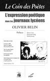 Olivier Belin - Le coin des poètes - L'expression poétique dans les journaux lycéens.