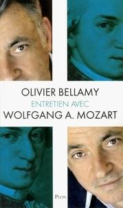 Olivier Bellamy - Entretien avec Wolfgang Amadeus Mozart.