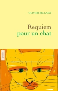 Olivier Bellamy - Requiem pour un chat.