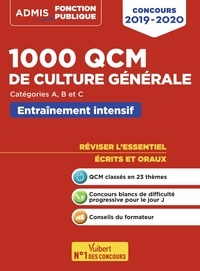 Olivier Bellégo et René Guimet - 1000 QCM de culture générale Catégories A, B et C - Entraînement intensif.