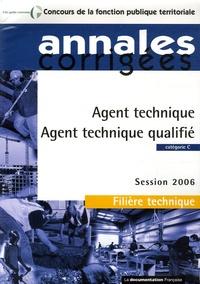 Olivier Bellégo - Agent technique / Agent technique qualifié - Catégorie C, Filière technique Session 2006.