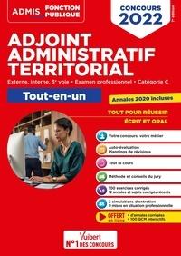 Olivier Bellégo - Concours adjoint administratif territorial - Externe, interne, 3e voie, examen professionnel, catégorie C. Tout-en-un.