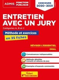Olivier Bellégo - Entretien avec un jury catégories A, B, et C - Méthode et exposés commentés en 35 fiches.