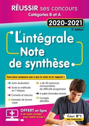 L'intégrale de la Note de synthèse. Fonction publique Catégories B et A  Edition 2020-2021