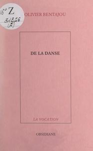 Olivier Bentajou - De la danse.