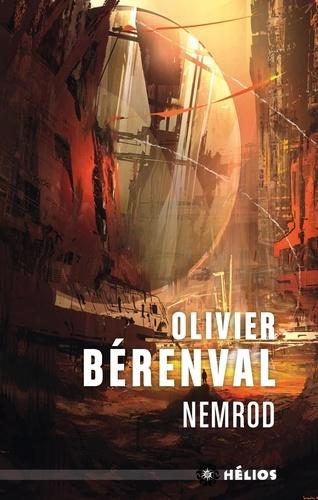 Nemrod - Olivier Bérenval - Format ePub - 9782354086213 - 2,99 €