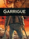Olivier Berlion et Eric Corbeyran - Garrigue : L'intégrale.