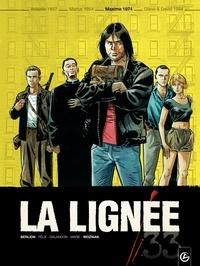 Olivier Berlion et Jérôme Félix - La lignée Tome 3 : Maxime 1974.