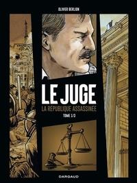 Le Juge - La République assassinée Tome 1.pdf