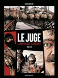 Olivier Berlion - Le Juge - La République assassinée Tome 2 : .