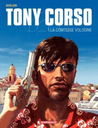 Olivier Berlion - Tony Corso Tome 1 : La comtesse Volodine.