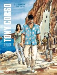 Olivier Berlion - Tony Corso Tome 7 : La donation Konstantin.