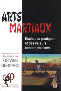 Olivier Bernard - Arts martiaux - Etude des pratiques et des valeurs contemporaines.