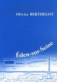 Olivier Berthelot - Eden-sur-Seine.