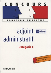 Olivier Berthou et Odile Girault - Adjoint administratif catégorie C - Pack réussite.