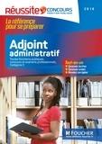 Olivier Berthou et Odile Girault - Adjoint administratif, Catégorie C - Toutes fonctions publiques, concours et examens professionnels.