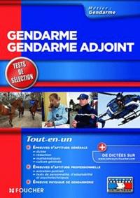 Olivier Berthou et Michèle Eckenschwiller - Gendarme, Gendarme adjoint - Tests de sélection.
