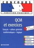 Olivier Berthou et Elisabeth Chaperon - QCM et exercices.