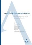Olivier Bertin et Jean-Pierre Buyle - La société professionnelle d'avocats - Actualités déontologiques, fiscales, comptables et financières.