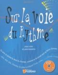 Olivier Bertrand - Sur la voie du rythme - Pour voix et percussions. 1 CD audio