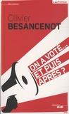 Olivier Besancenot - On a voté... Et puis aprés ?.