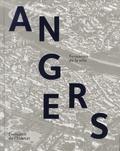 Olivier Biguet et Dominique Letellier-d'Espinose - Angers - Formation de la ville, évolution de l'habitat.