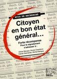 Olivier Biscaye et Nicole Chambron - Citoyen en bon état général....