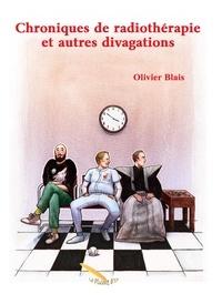 Olivier Blais - Chroniques de radiothérapie et autres divagations.