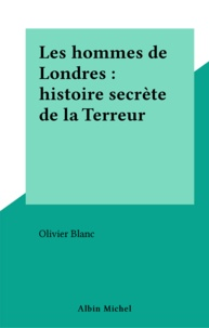 Olivier Blanc - Hommes de Londres.